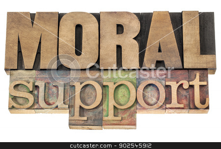 moral support in wood type stock photo, moral support - isolated text in letterpress wood type printing blocks by Marek Uliasz