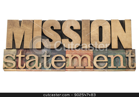 mission statement in wood type stock photo, mission statement - business concept - isolated text in letterpress wood type printing blocks by Marek Uliasz