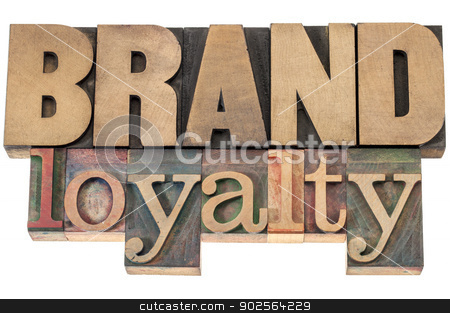 brand loyalty in wood type stock photo, brand loyalty - business concept - isolated text in letterpress wood type printing blocks by Marek Uliasz