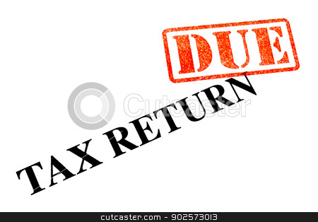 Tax Return DUE stock photo, Tax Return is now DUE. by Chris Dorney