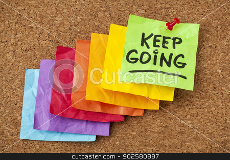 keep going motivation concept stock photo, keep going - motivation or determination concept - handwriting on colorful sticky notes by Marek Uliasz