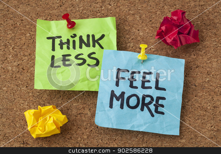 think less, feel more advice stock photo, think less, feel more - words of wisdom - handwriting on colorful sticky notes by Marek Uliasz