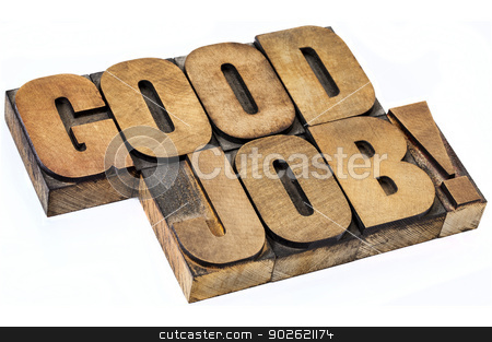 good job exclamation in wood type stock photo, good job exclamation - isolated diagonal text in vintage letterpress wood type by Marek Uliasz