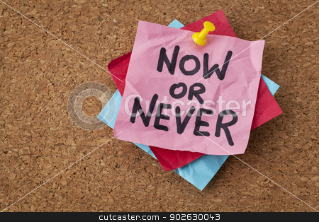 now or never motivational reminder stock photo, now or never  - motivational reminder on a green sticky note by Marek Uliasz