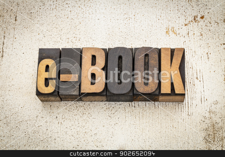 e-book word in wood type stock photo, e-book  word in vintage letterpress wood type on a grunge painted barn wood background by Marek Uliasz