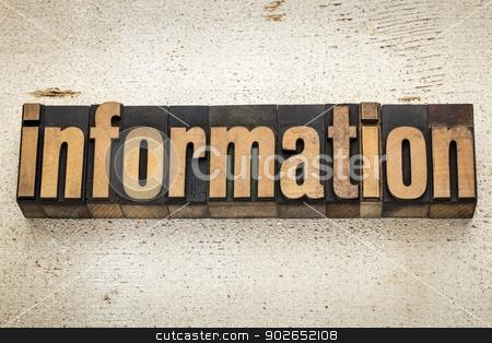 information word in wood type stock photo, information word in vintage letterpress wood type on a grunge painted barn wood background by Marek Uliasz