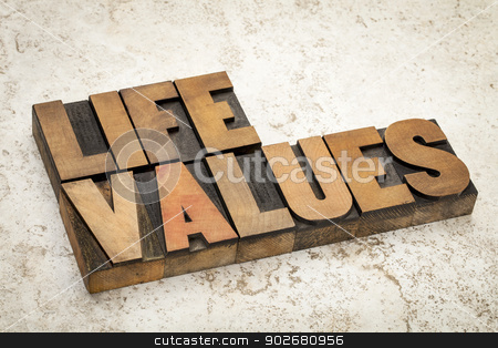 life values in wood type stock photo, life values words in vintage letterpress wood type on a ceramic tile background by Marek Uliasz