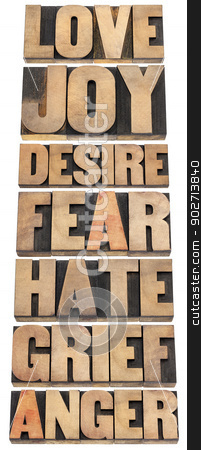 seven emotions in wood type stock photo, seven emotions - love, joy, desire, fear, hate, grief and anger - a collage of isolated words in letterpress wood type by Marek Uliasz