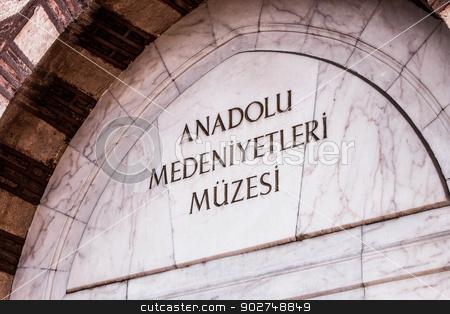 Museum of Anatolian Civilizations stock photo, Museum of Anatolian Civilizations in Ankara Entry by Scott Griessel
