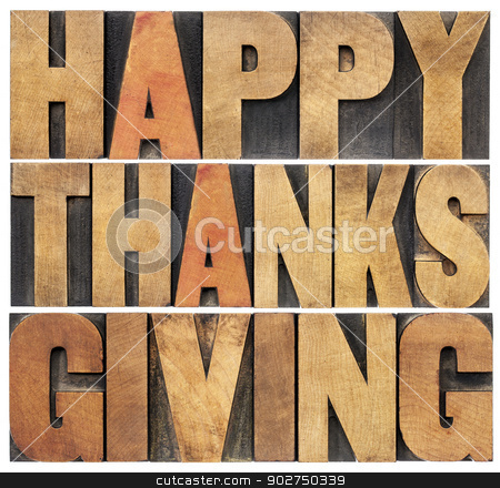 Happy Thanksgiving stock photo, Happy Thanksgiving  - isolated text in vintage letterpress wood type blocks scaled to a rectangle shape by Marek Uliasz