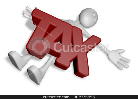 dead by tax stock photo, cartoon guy under the word tax - 3d illustration by J?
