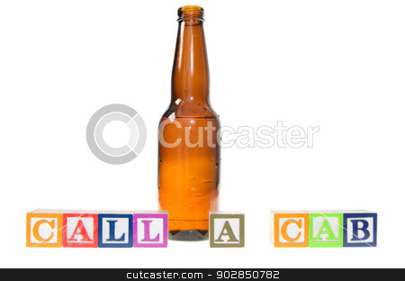 Letter blocks spelling call a cab with a beer bottle stock photo, Letter blocks spelling call a cab with a beer bottle. Isolated on a white background. by Richard Nelson