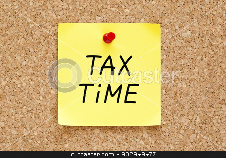 Tax Time Sticky Note stock photo, Tax Time written on yellow sticky note pinned with red push pin on cork board. by Ivelin Radkov
