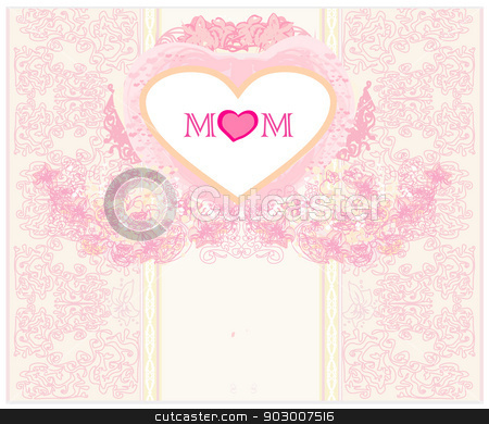 Happy Mother's Day - Lovely Greeting Card  stock vector clipart, Happy Mother's Day - Lovely Greeting Card  by Jacky Brown