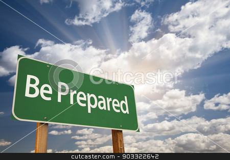 Be Prepared Green Road Sign stock photo, Be Prepared Green Road Sign with Dramatic Clouds and Sky. by Andy Dean