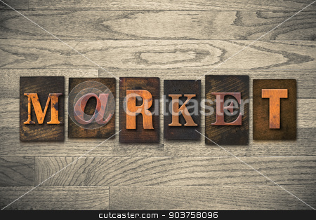 Market Concept Wooden Letterpress Type stock photo, The word