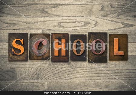 School Concept Wooden Letterpress Type stock photo, The word