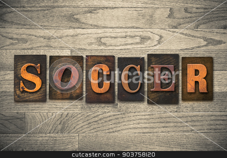 Soccer Concept Wooden Letterpress Type stock photo, The word