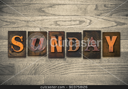 Sunday Concept Wooden Letterpress Type stock photo, The word