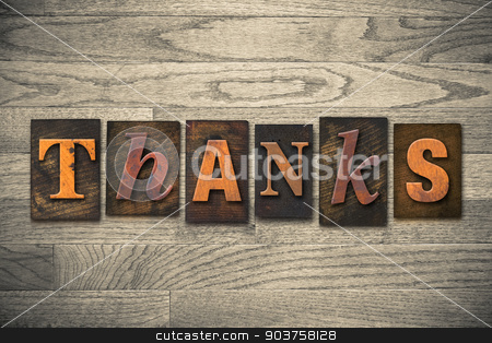 Thanks Concept Wooden Letterpress Type stock photo, The word