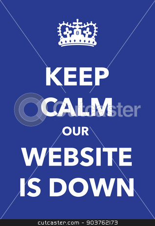 keep calm website is down poster stock vector clipart, keep calm website is down poster by jameschipper