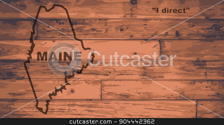 Maine Map Brand stock vector clipart, Maine state map brand on wooden boards with map outline and state motto by Kotto