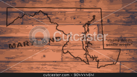 Maryland Map Brand stock vector clipart, Maryland state map brand on wooden boards with map outline and state motto by Kotto