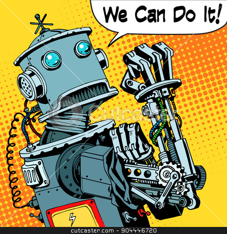 robot we can do it protest future power machine stock vector clipart, The robot we can do it the protest power of the machine future. Technology robotics retro style pop art by studiostoks