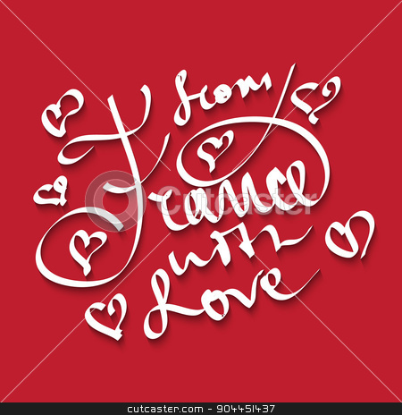 France  love  stock vector clipart, From France with love lettering with hearts, quote made in vector. by Anastasiya Ramanenka