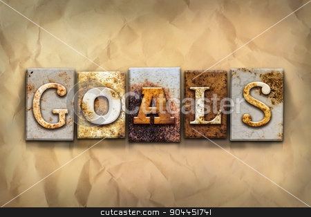 Goals Concept Rusted Metal Type stock photo, The word
