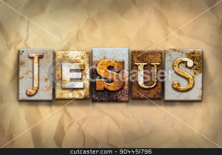 Jesus Concept Rusted Metal Type stock photo, The name