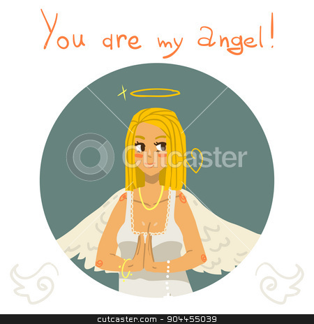 You are my angel girl cartoon greeting card. stock vector clipart,  The vector greeting card of angel girl for ui, web games, tablets, wallpapers, and patterns. by lemon5ky