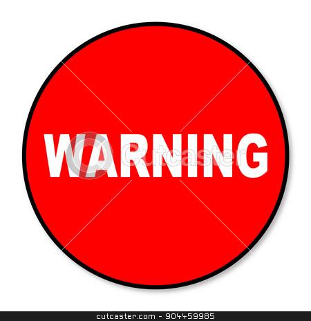 Circular Warning Sign stock vector clipart, A red circular warning sign isolated over a white background by Kotto