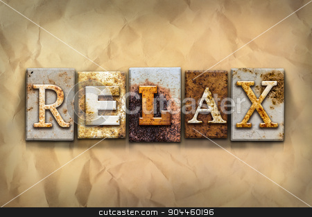 Relax Concept Rusted Metal Type stock photo, The word
