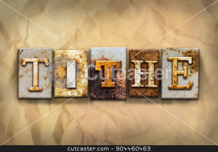 Tithe Concept Rusted Metal Type stock photo, The word