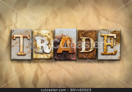 Trade Concept Rusted Metal Type stock photo, The word
