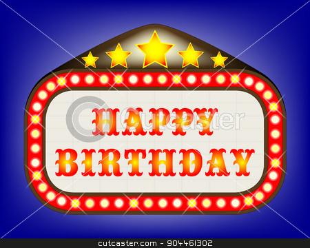 Happy Birthday  Movie Theatre Marquee stock vector clipart, A movie theatre marquee with the message Happy Birthday by Kotto