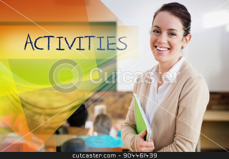 Activities against pretty teacher smiling at camera at back of c stock photo, The word activities against pretty teacher smiling at camera at back of classroom by Wavebreak Media