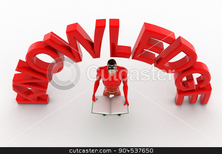 3d superhero with book in hand and knowledge text concept stock photo, 3d superhero with book in hand and knowledge text concept on white background, top angle view by 3dlabs