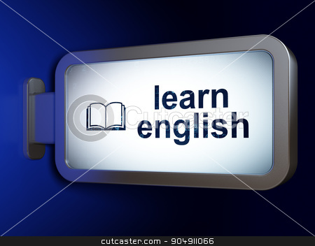 Studying concept: Learn English and Book on billboard background stock photo, Studying concept: Learn English and Book on advertising billboard background, 3d render by mkabakov