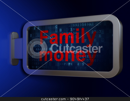 Banking concept: Family Money on billboard background stock photo, Banking concept: Family Money on advertising billboard background, 3d render by mkabakov