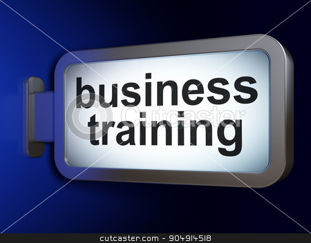 Learning concept: Business Training on billboard background stock photo, Learning concept: Business Training on advertising billboard background, 3d render by mkabakov