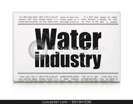 Industry concept: newspaper headline Water Industry stock photo, Industry concept: newspaper headline Water Industry on White background, 3d render by mkabakov