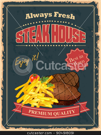 Vintage Steak House poster stock vector clipart, Vintage Steak House poster design with french fry and delicious beef steakes by monicaodo