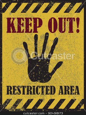Keep out sign, warning  stock vector clipart, Keep out warning, restricted area sign, warning sign  by monicaodo