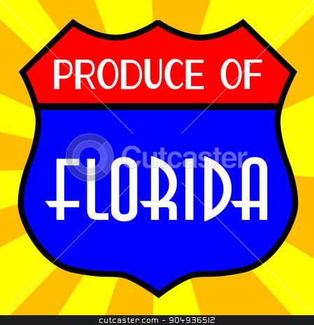 Produce Of Florida Shield stock vector clipart, Route 66 style traffic sign with the legend Produce Of Florida by Kotto