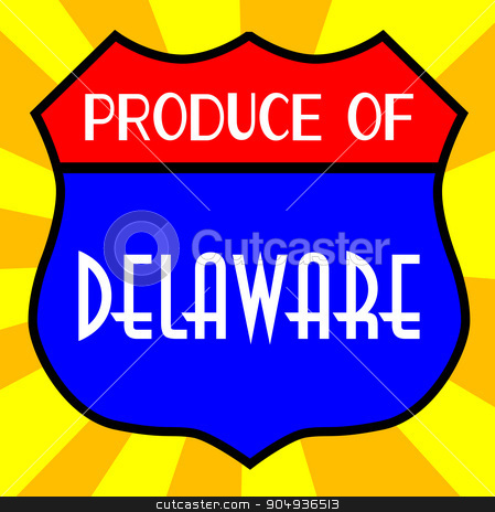 Produce Of Delaware Shield stock vector clipart, Route 66 style traffic sign with the legend Produce Of Delaware by Kotto