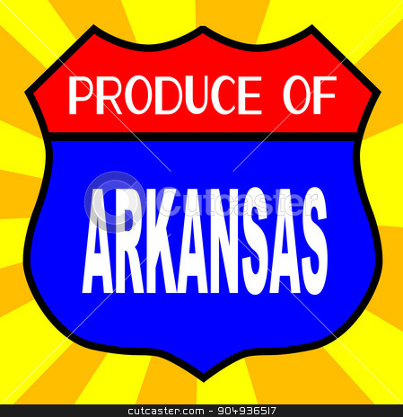 Produce Of Arkansas Shield stock vector clipart, Route 66 style traffic sign with the legend Produce Of Arkansas by Kotto