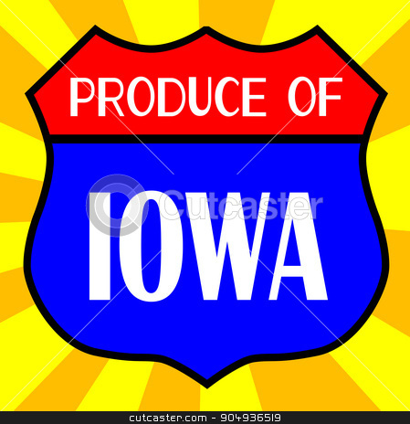Produce Of Iowa Shield stock vector clipart, Route 66 style traffic sign with the legend Produce Of Iowa by Kotto