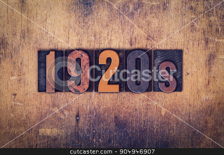1920s Concept Wooden Letterpress Type stock photo, The word
